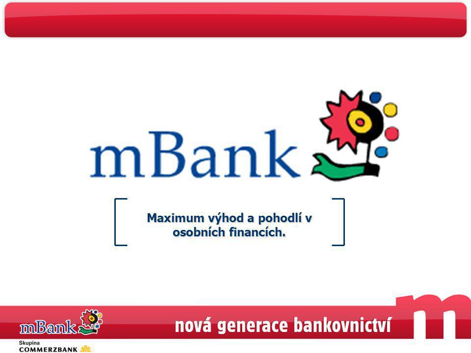 Maximum výhod a pohodlí v osobních financích.