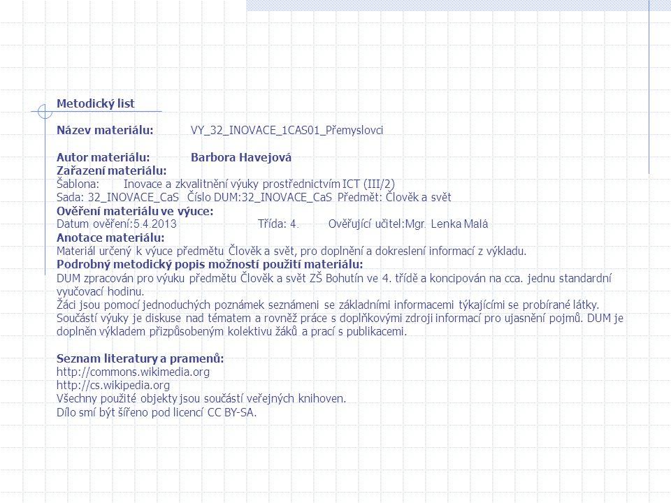 Metodický list Název materiálu: VY_32_INOVACE_1CAS01_Přemyslovci. Autor materiálu: Barbora Havejová.