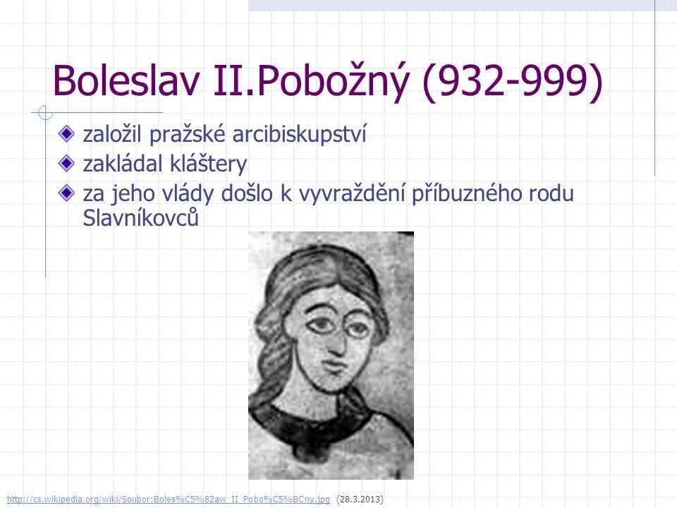 Boleslav II.Pobožný (932-999)