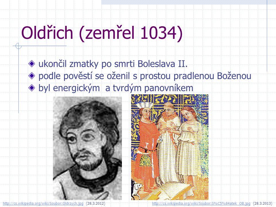 Oldřich (zemřel 1034) ukončil zmatky po smrti Boleslava II.