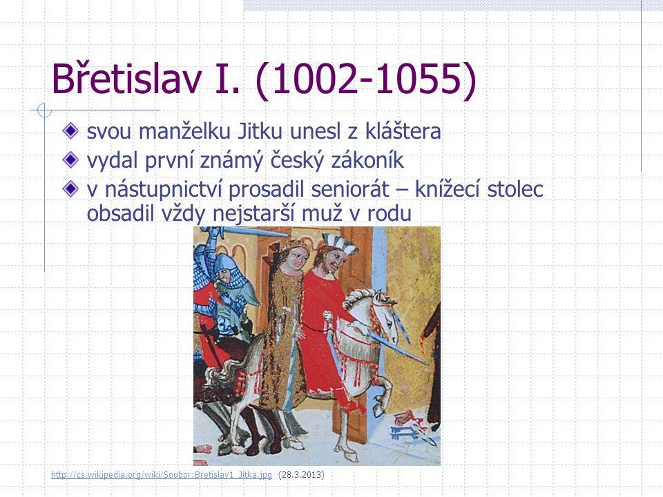 Břetislav I. (1002-1055) svou manželku Jitku unesl z kláštera