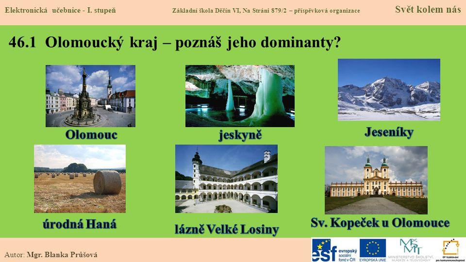 46.1 Olomoucký kraj – poznáš jeho dominanty