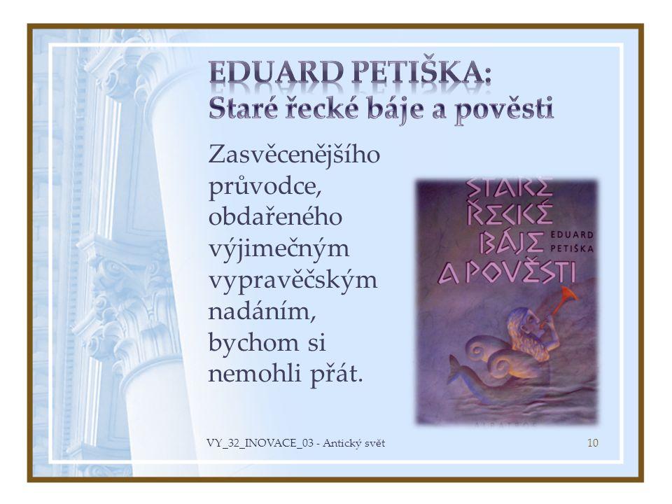 Eduard Petiška: Staré řecké báje a pověsti