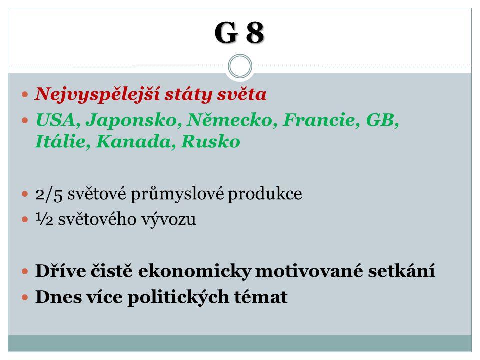 G 8 Nejvyspělejší státy světa