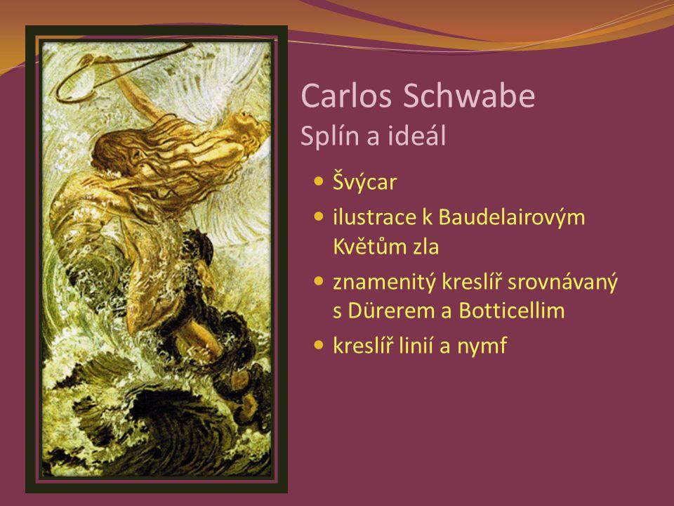 Carlos Schwabe Splín a ideál