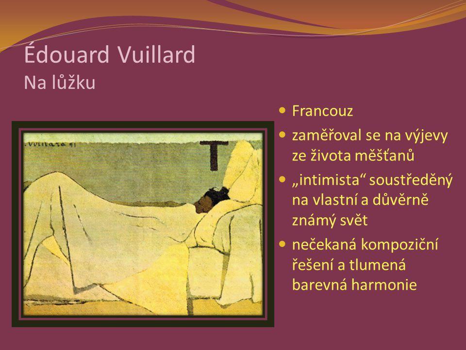 Édouard Vuillard Na lůžku