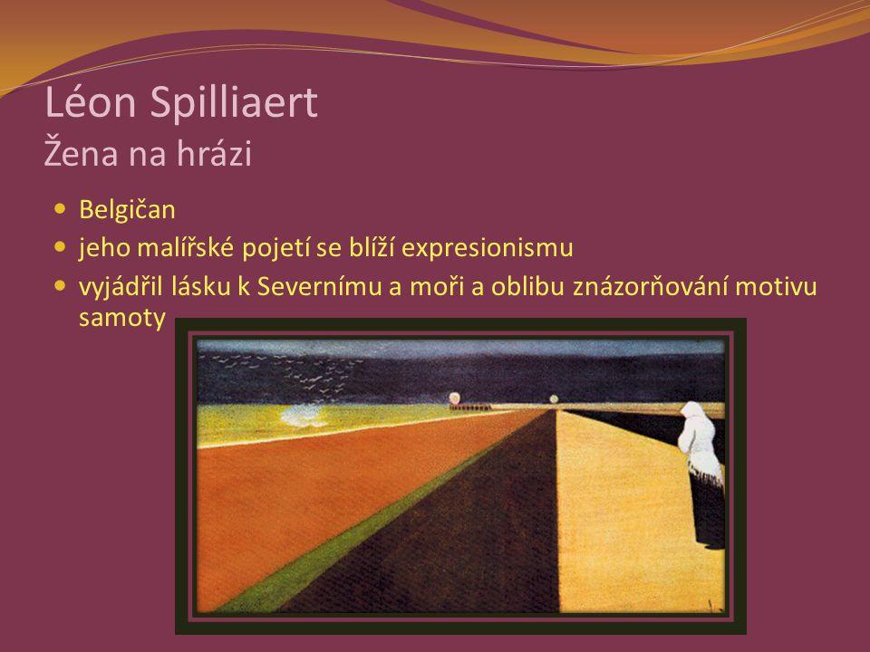 Léon Spilliaert Žena na hrázi