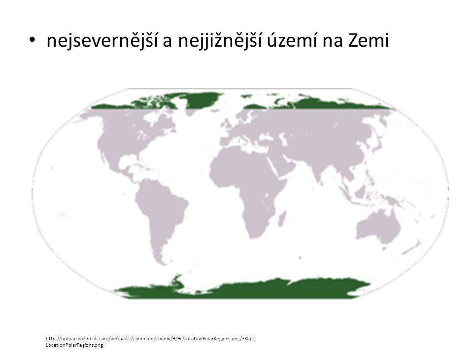 nejsevernější a nejjižnější území na Zemi