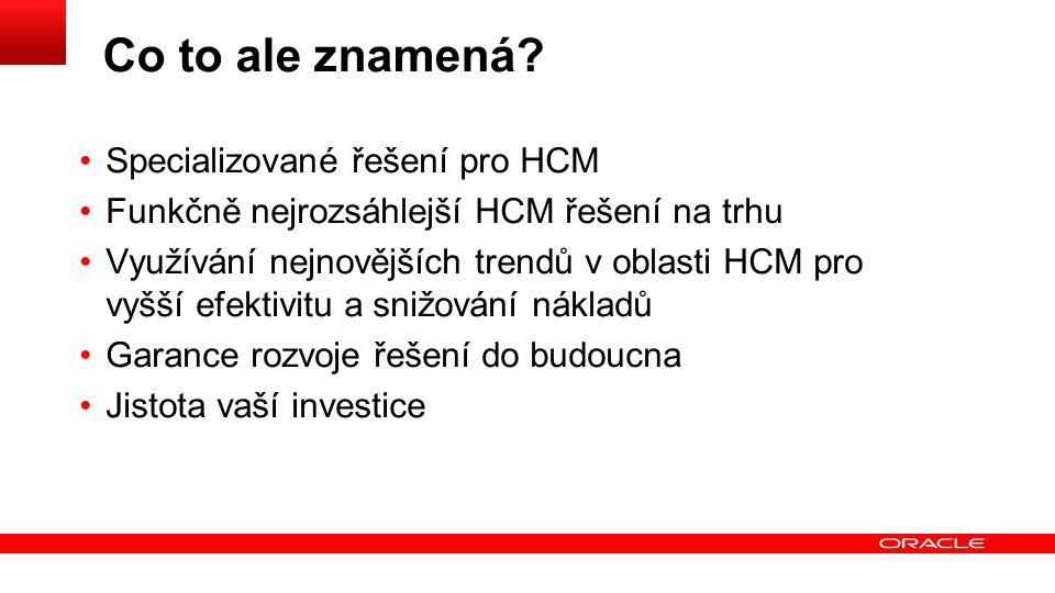 Co to ale znamená Specializované řešení pro HCM