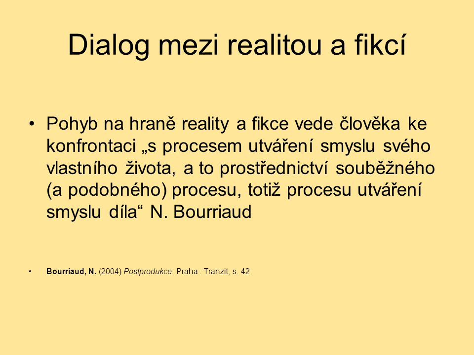 Dialog mezi realitou a fikcí