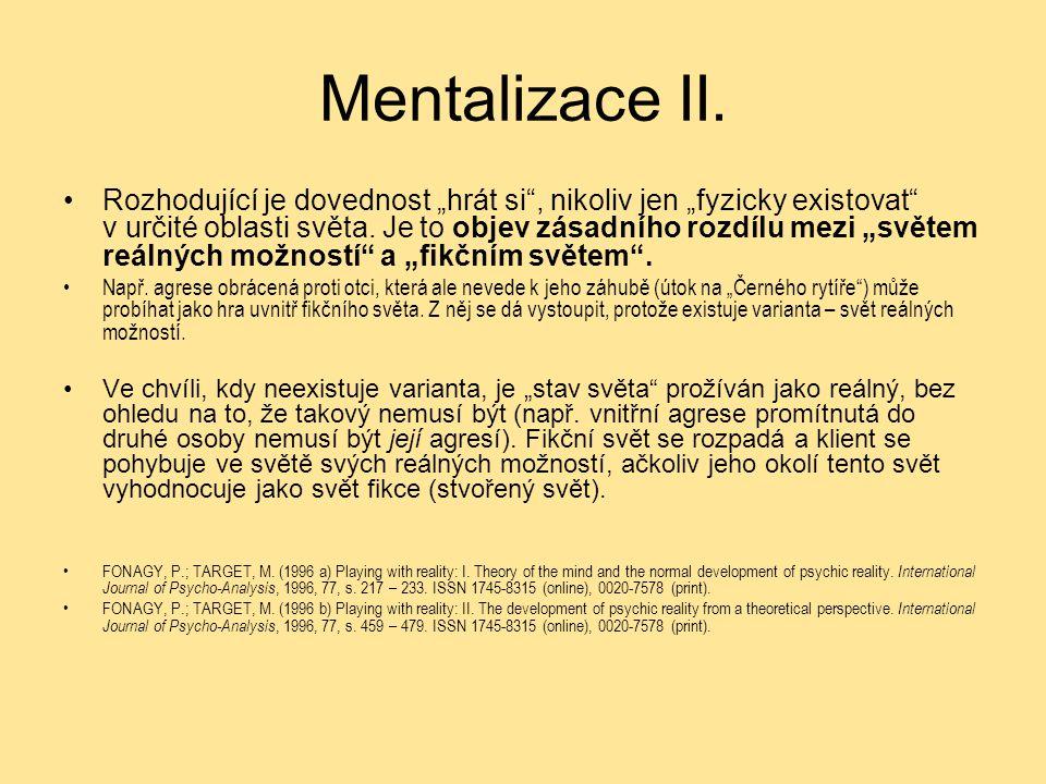 Mentalizace II.
