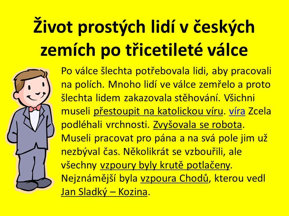 Život prostých lidí v českých zemích po třicetileté válce