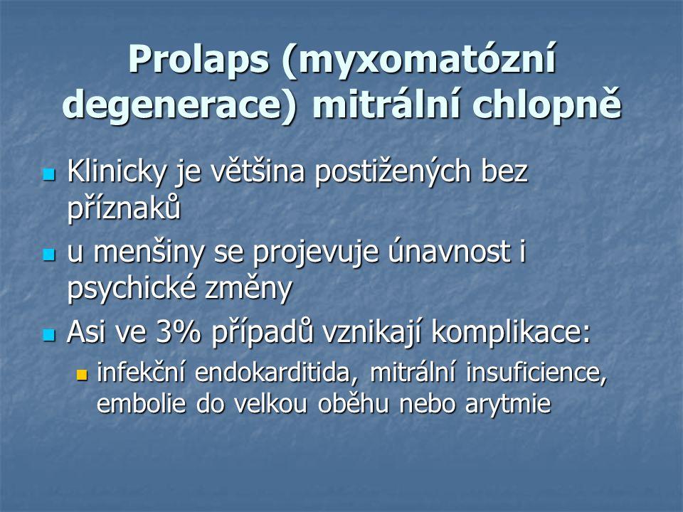Prolaps (myxomatózní degenerace) mitrální chlopně