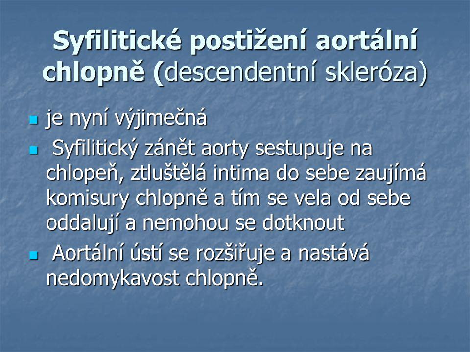 Syfilitické postižení aortální chlopně (descendentní skleróza)