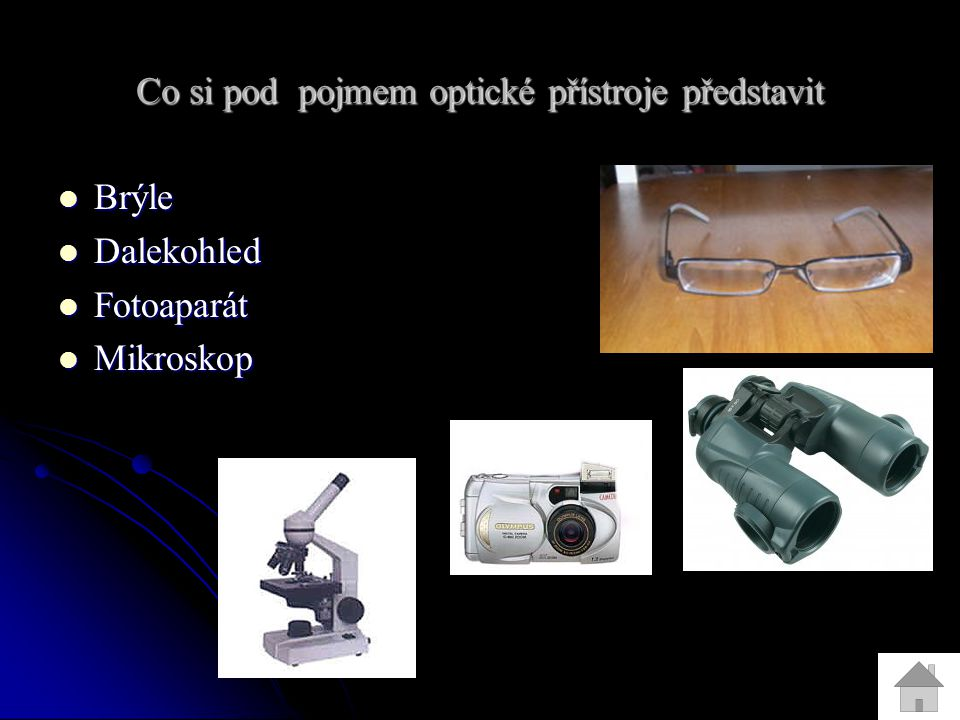Co si pod pojmem optické přístroje představit