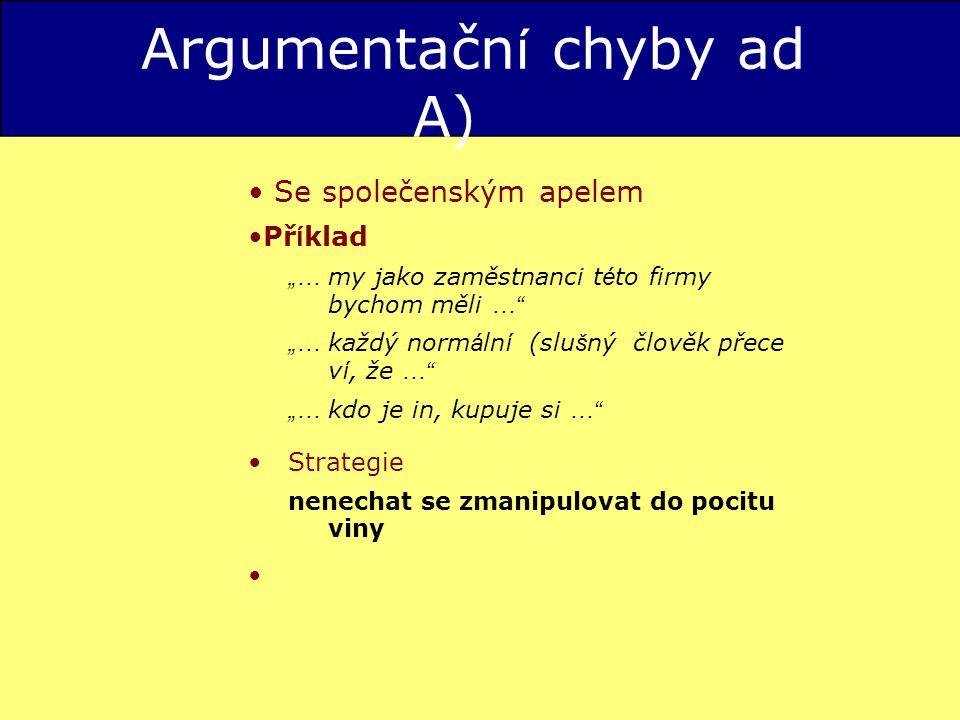 Argumentační chyby ad A)