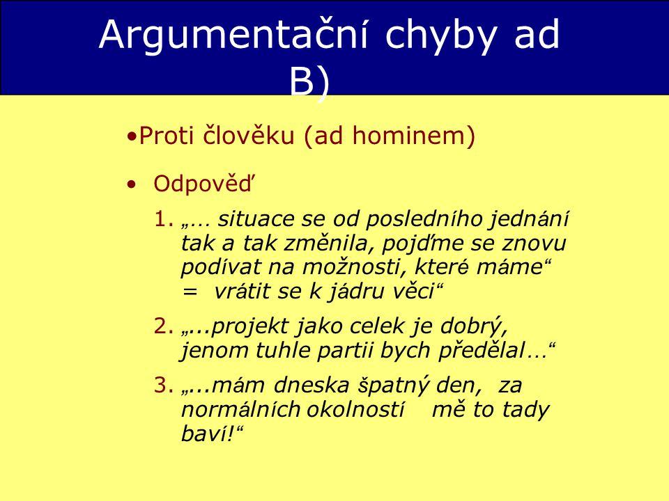 Argumentační chyby ad B)