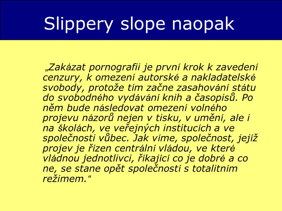 Slippery slope naopak