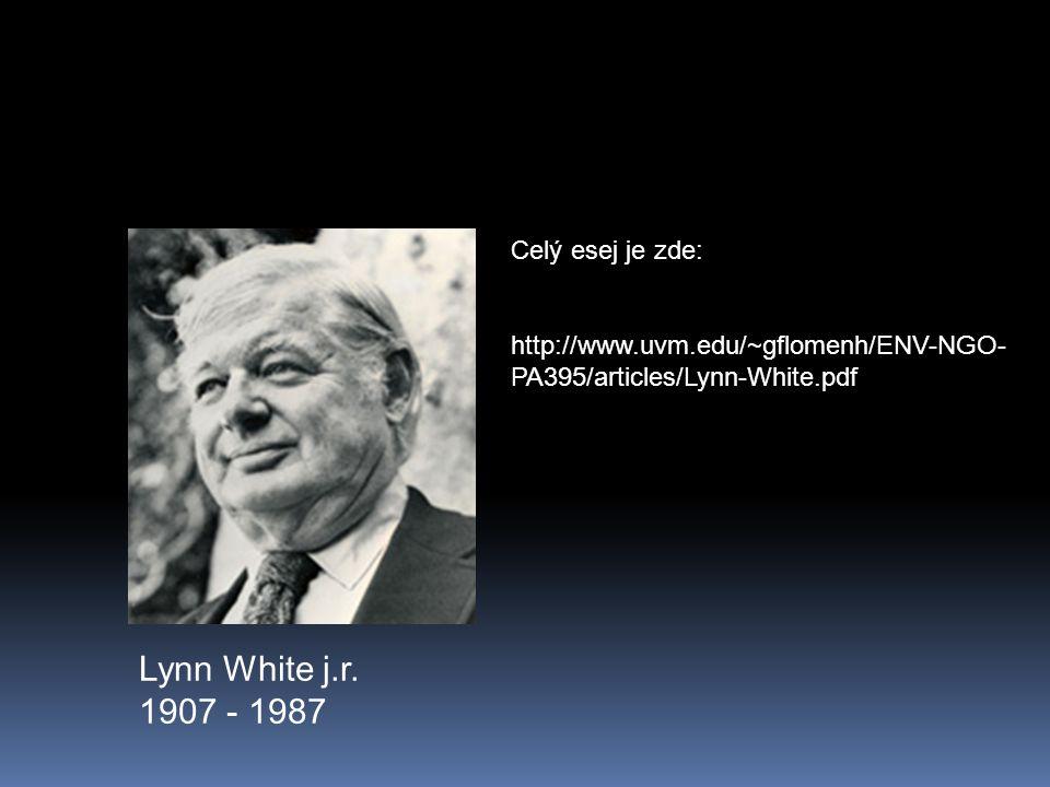 Lynn White j.r. 1907 - 1987 Celý esej je zde: