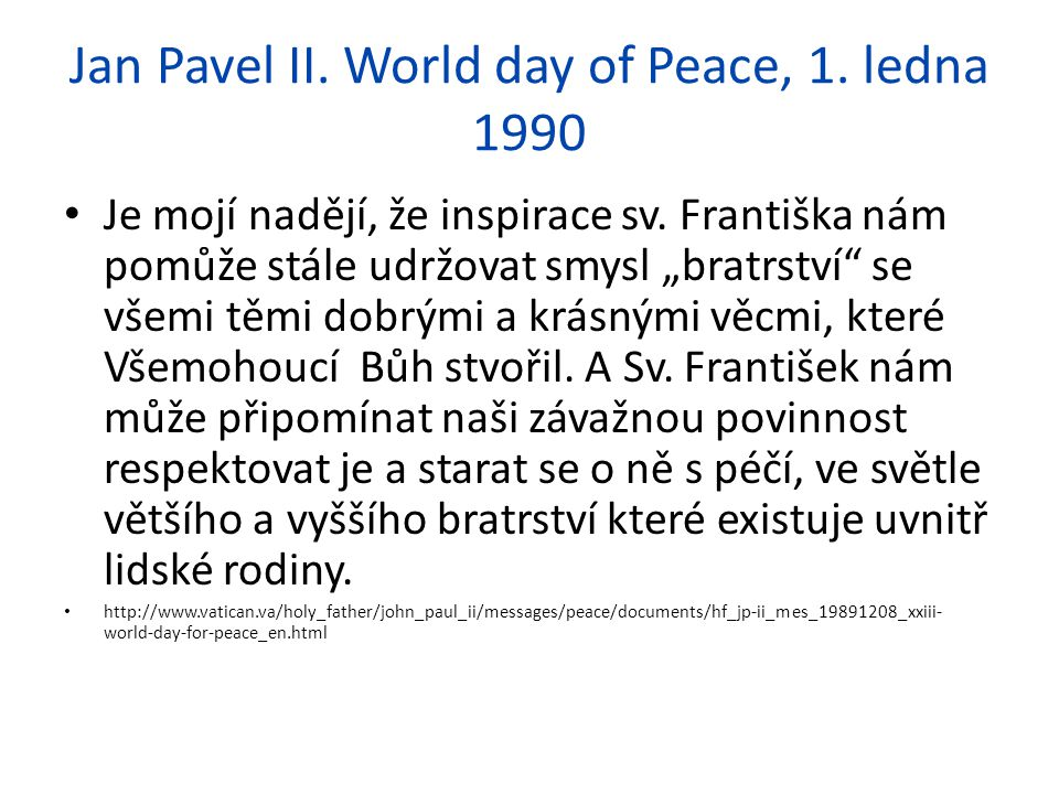 Jan Pavel II. World day of Peace, 1. ledna 1990