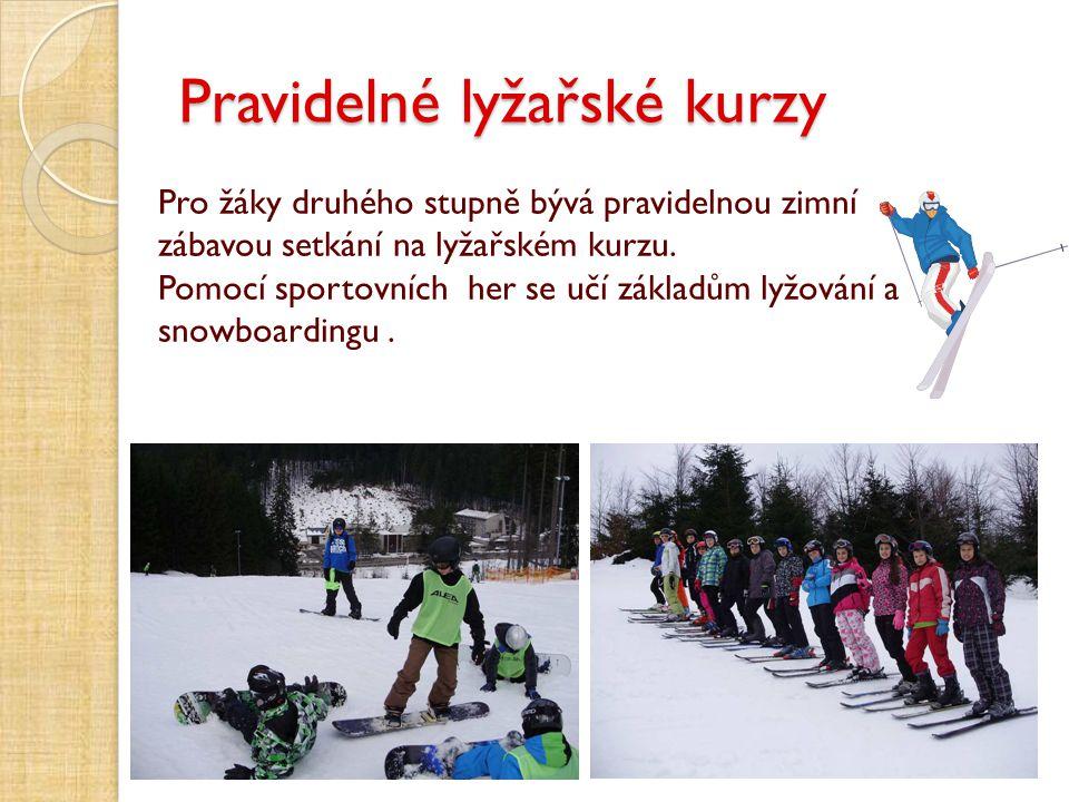 Pravidelné lyžařské kurzy
