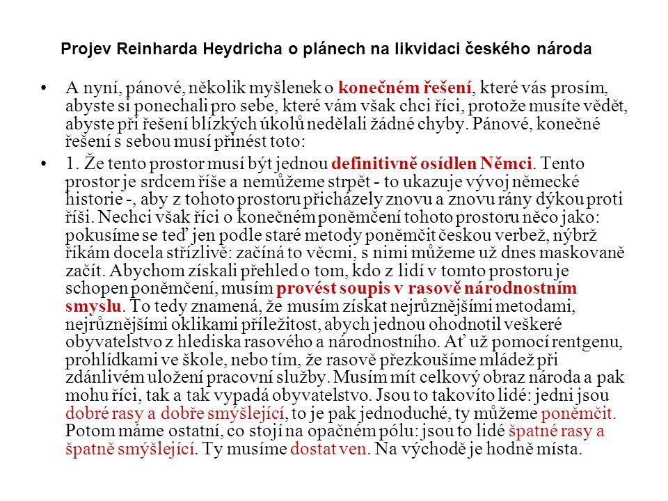 Projev Reinharda Heydricha o plánech na likvidaci českého národa