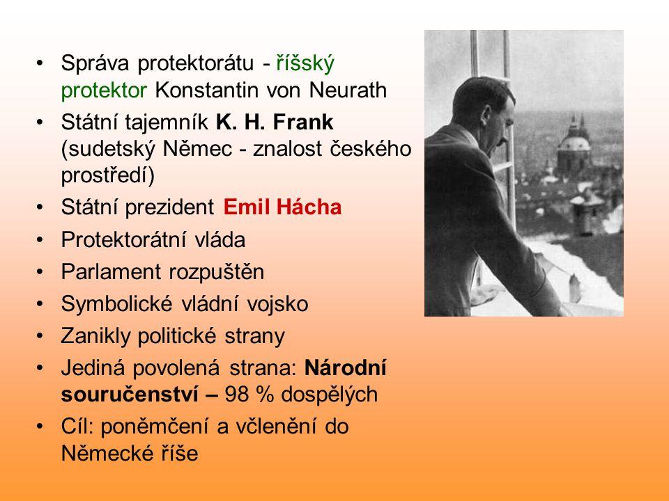 Správa protektorátu - říšský protektor Konstantin von Neurath