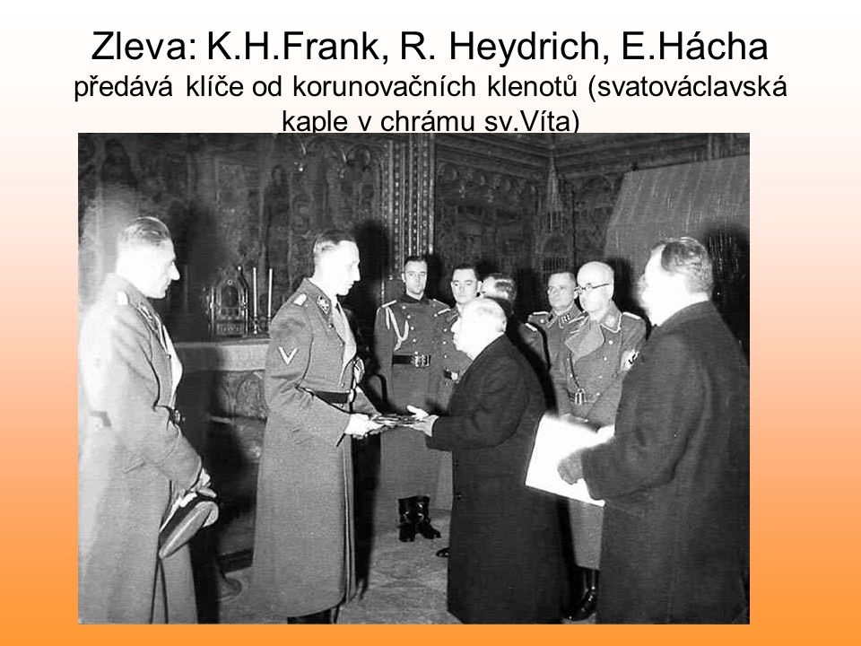 Zleva: K. H. Frank, R. Heydrich, E