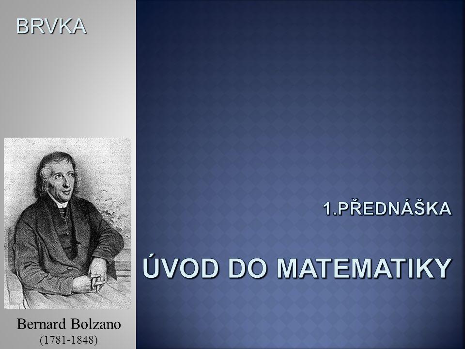 1.přednáška úvod do matematiky