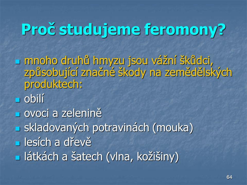 Proč studujeme feromony