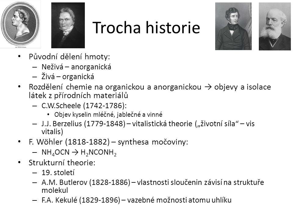 Trocha historie Původní dělení hmoty: