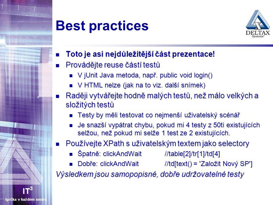 Best practices Toto je asi nejdůležitější část prezentace!