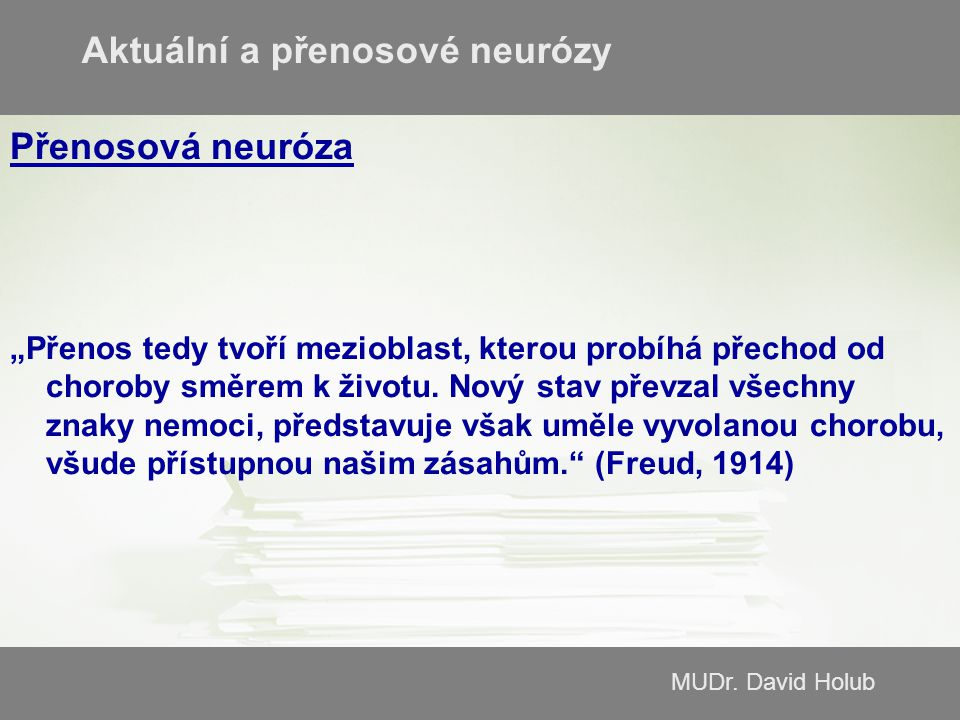 Aktuální a přenosové neurózy
