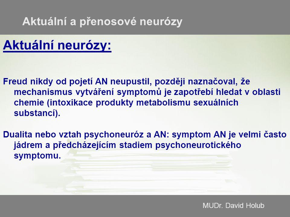 Aktuální neurózy: Aktuální a přenosové neurózy