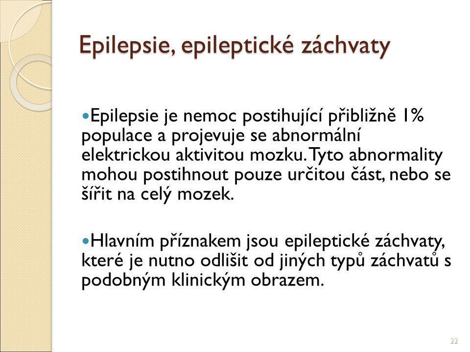 Epilepsie, epileptické záchvaty