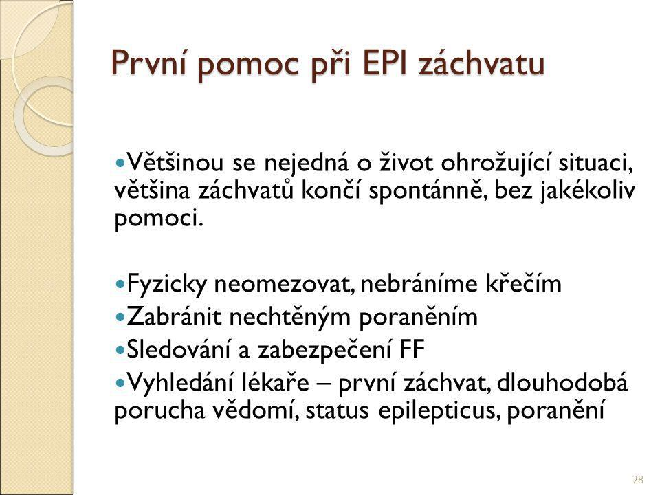 První pomoc při EPI záchvatu