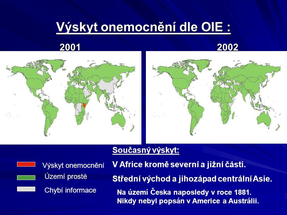 Výskyt onemocnění dle OIE :