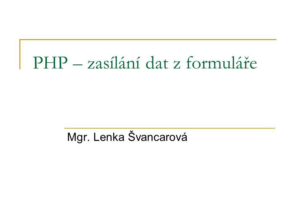 PHP – zasílání dat z formuláře