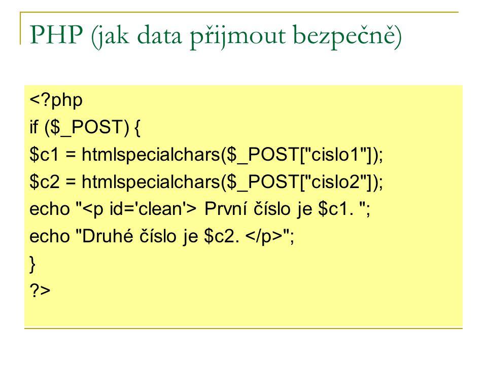 PHP (jak data přijmout bezpečně)