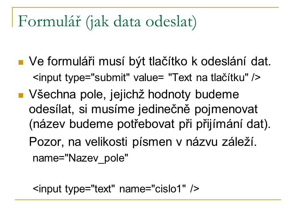 Formulář (jak data odeslat)