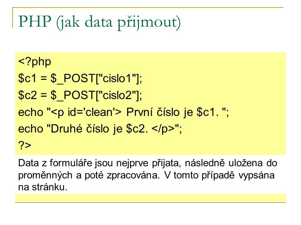 PHP (jak data přijmout)