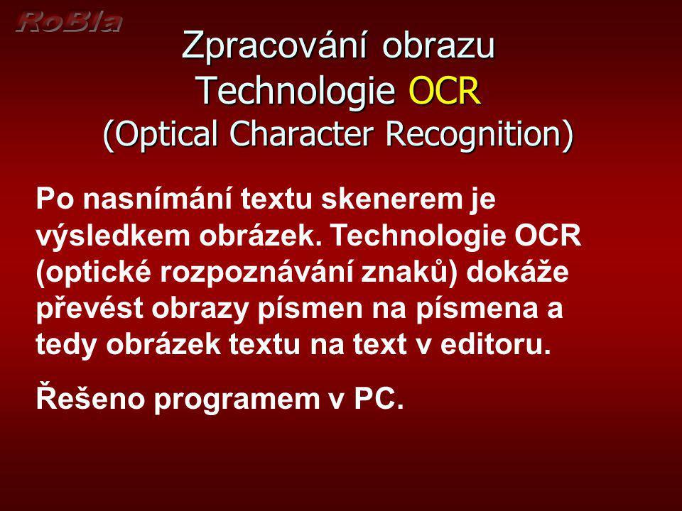 Zpracování obrazu Technologie OCR (Optical Character Recognition)