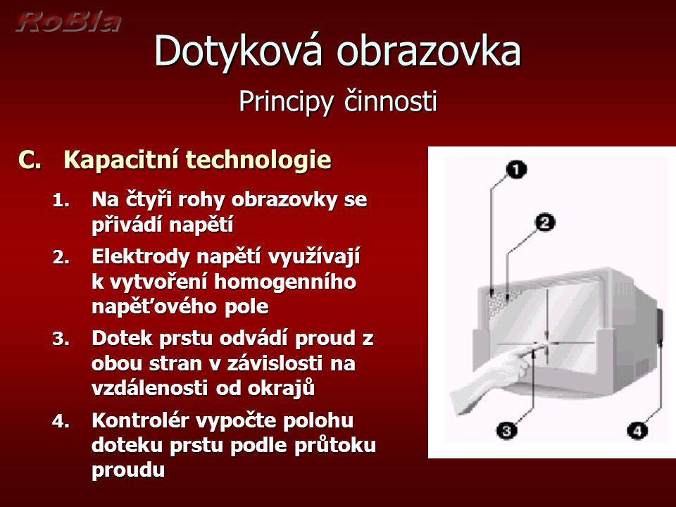 Dotyková obrazovka Principy činnosti