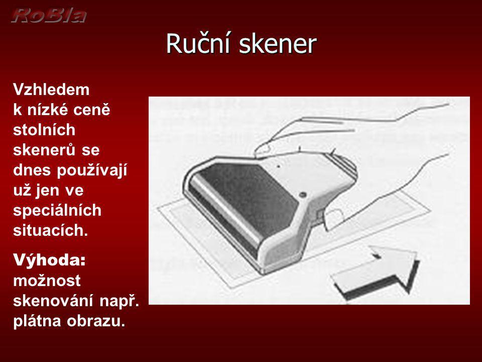 Ruční skener Vzhledem k nízké ceně stolních skenerů se dnes používají už jen ve speciálních situacích.