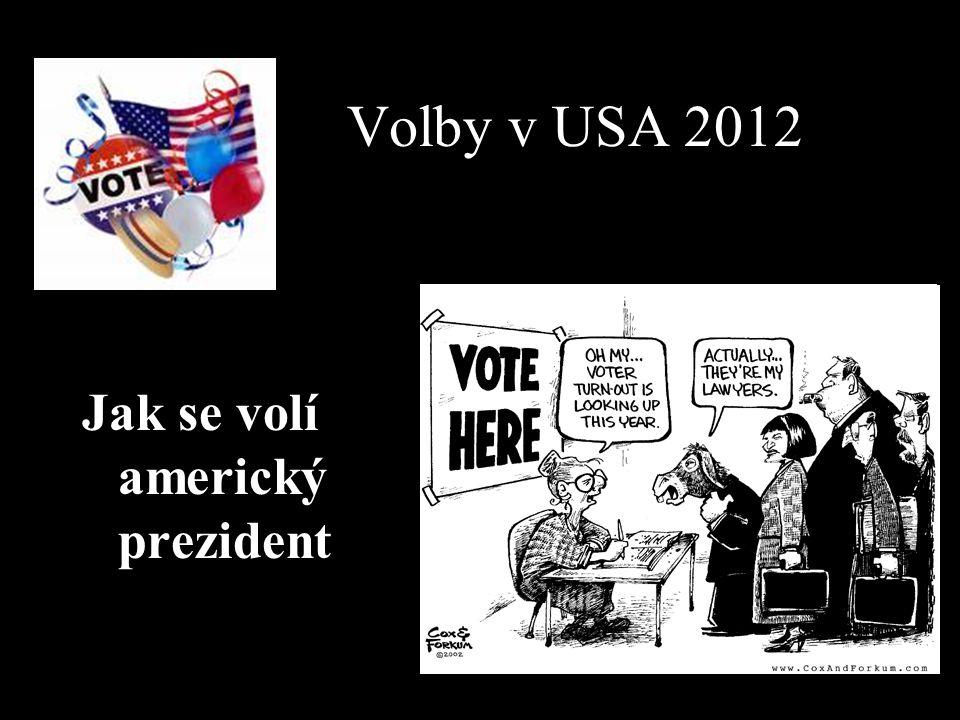 Volby v USA 2012 Jak se volí americký prezident
