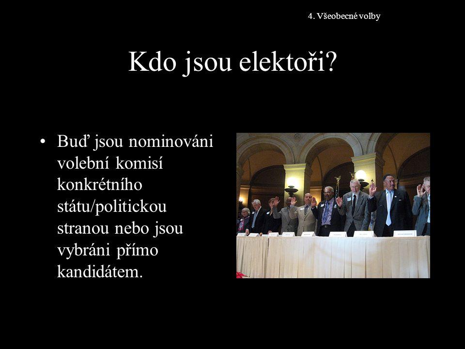 4. Všeobecné volby Kdo jsou elektoři.
