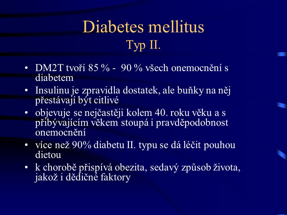 Diabetes mellitus Typ II.