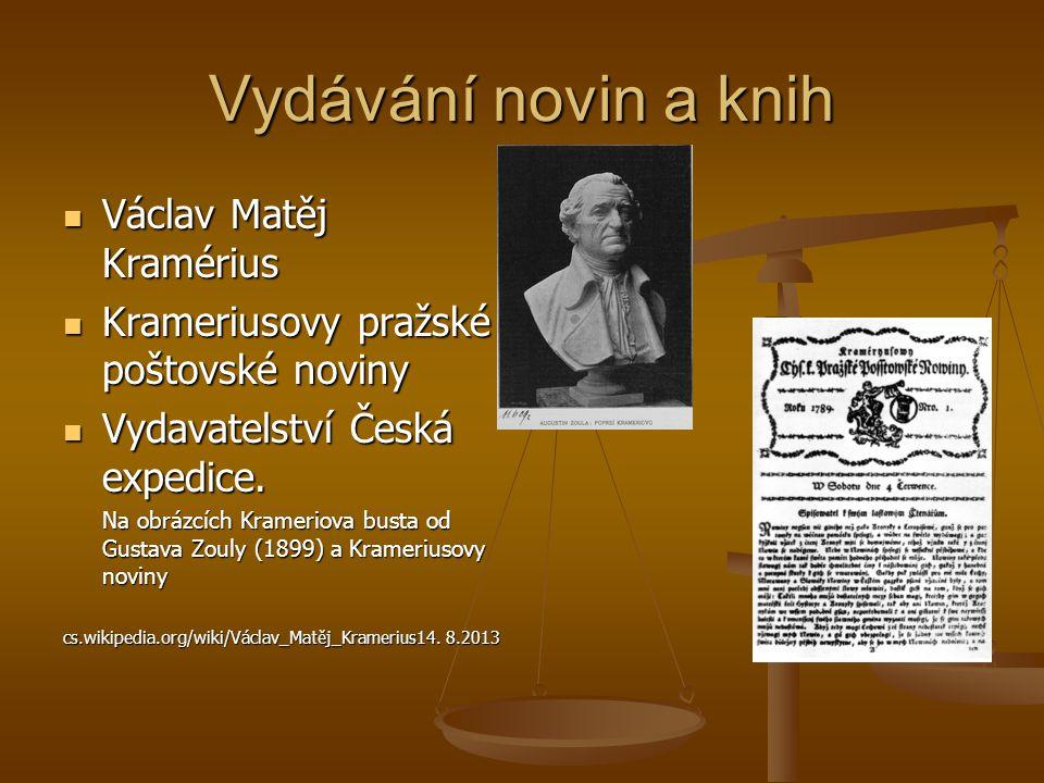 Vydávání novin a knih Václav Matěj Kramérius