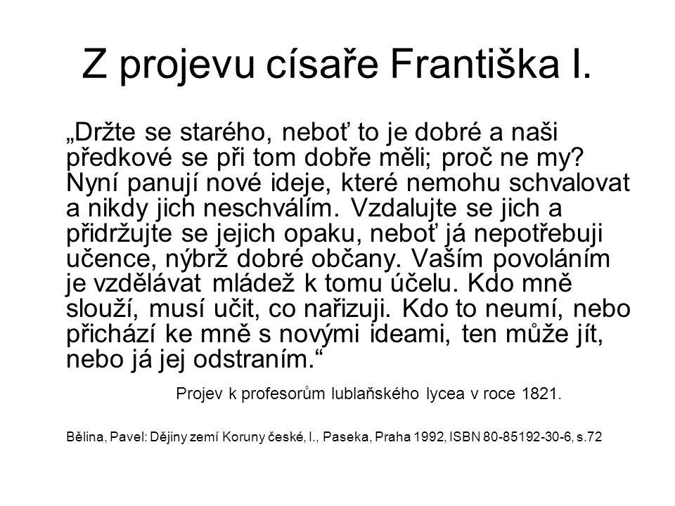 Z projevu císaře Františka I.