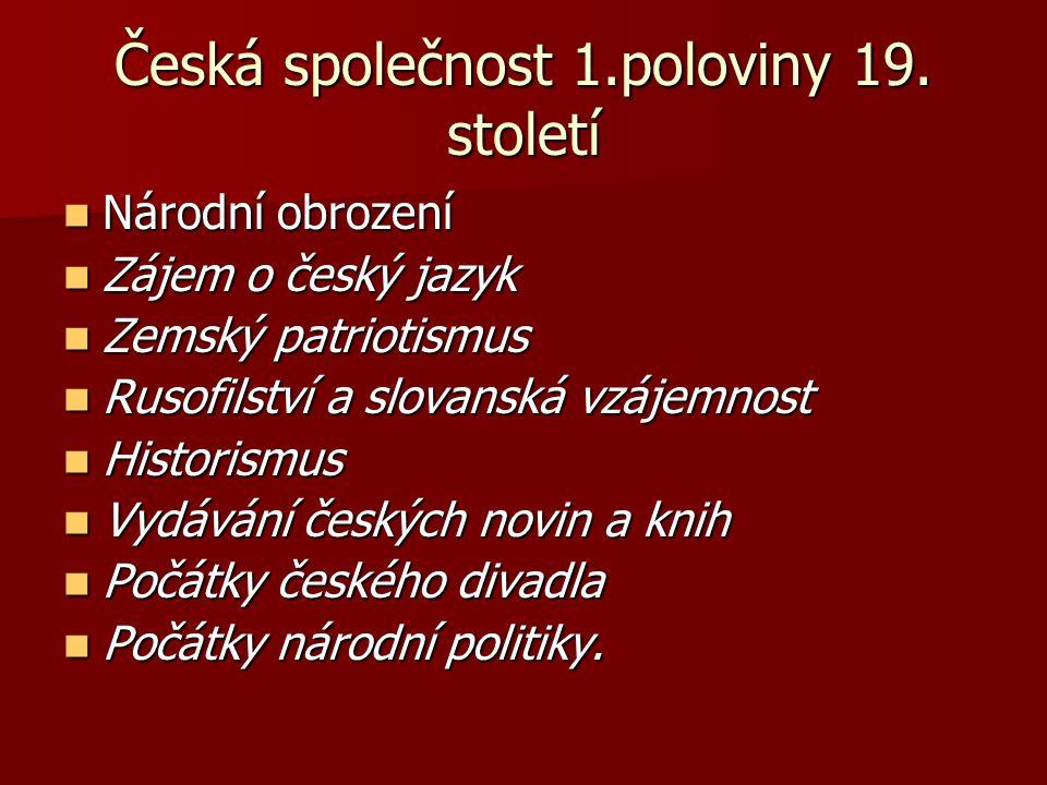 Česká společnost 1.poloviny 19. století